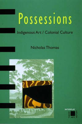 Possessions: Indigenous Art/Colonial book