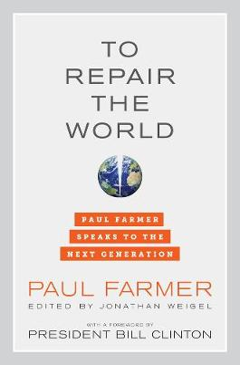 To Repair the World by Paul Farmer