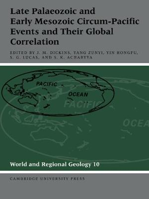 Late Palaeozoic and Early Mesozoic Circum-Pacific Events and their Global Correlation book