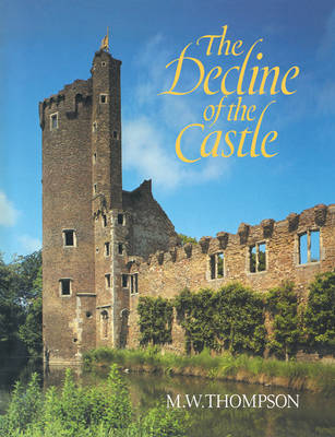 Decline of the Castle by M.W. Thompson