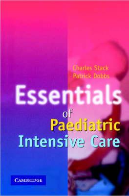Essentials of Paediatric Intensive Care book