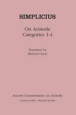 "On Aristotle ""Categories 1-4"" by of Cilicia Simplicius"