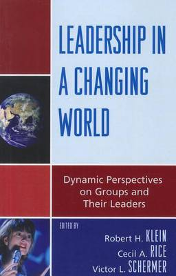 Leadership in a Changing World by Robert H. Klein