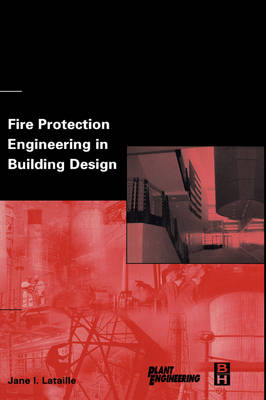Fire Protection Engineering in Building Design book