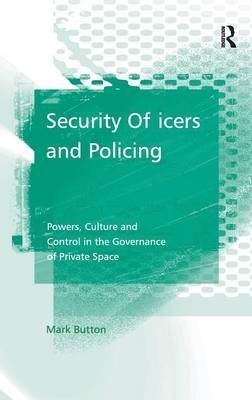 Security Officers and Policing by Mark Button