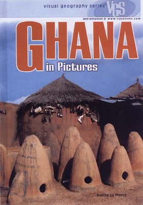 Ghana In Pictures by Yvette LaPierre