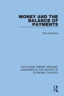 Money and the Balance of Payments by Tibor Scitovsky
