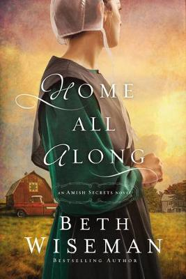 Home All Along by Beth Wiseman