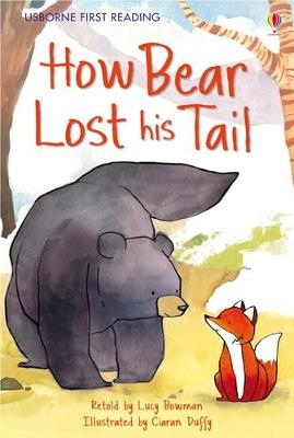 How Bear Lost His Tail by Lucy Bowman