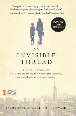 Invisible Thread by Laura Schroff