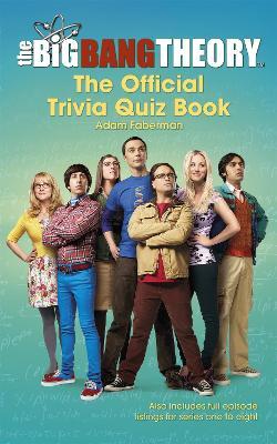 Big Bang Theory Trivia Quiz Book by Warner Bros