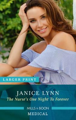 The Nurse's One Night to Forever by Janice Lynn