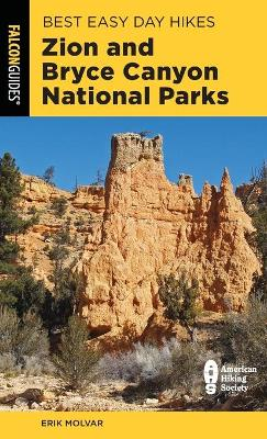 Best Easy Day Hikes Zion and Bryce Canyon National Parks book