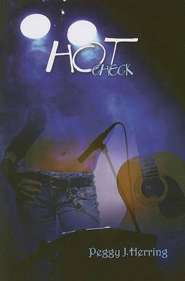 Hot Check by Peggy J. Herring