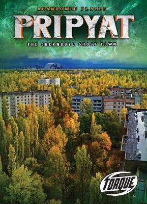 Pripyat by Lisa Owings
