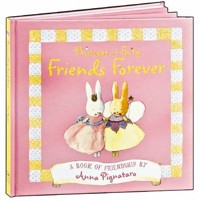 Princess and Fairy: Friends Forever book