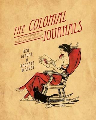 The Colonial Journals by Ken Gelder