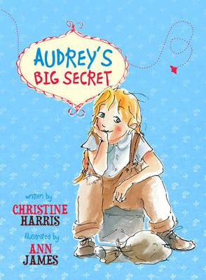 Audrey's Big Secret by Christine Harris