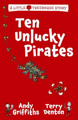 Ten Unlucky Pirates by Andy Griffiths