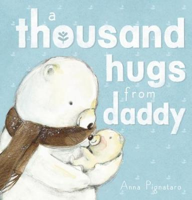 Thousand Hugs from Daddy book