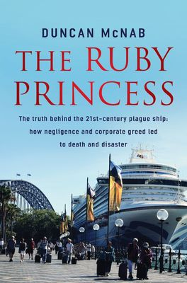The Ruby Princess by Duncan McNab