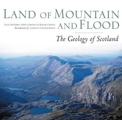 Land of Mountain and Flood by Alan McKirdy