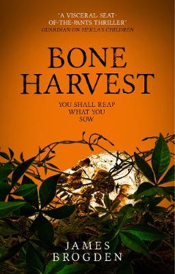 Bone Harvest by James Brogden
