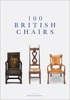 100 British Chairs by Adam Bowett