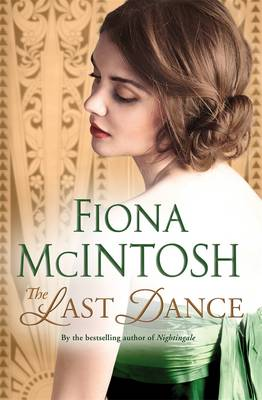 The The Last Dance by Fiona McIntosh