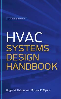 HVAC Systems Design Handbook by Roger W. Haines