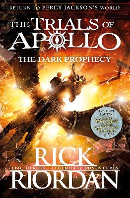 Dark Prophecy (The Trials of Apollo Book 2) by Rick Riordan