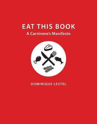 Eat This Book by Dominique Lestel
