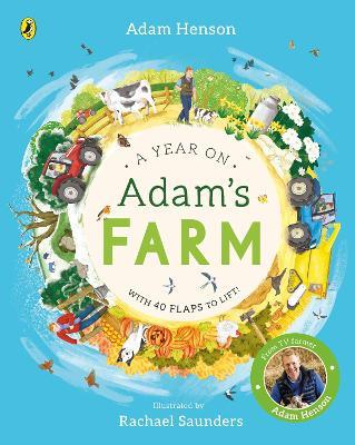 A Year on Adam's Farm by Adam Henson