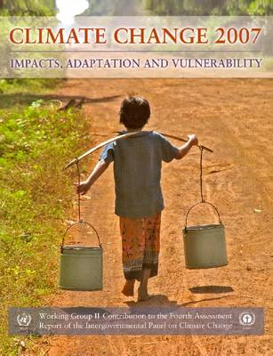 Climate Change 2007 - Impacts, Adaptation and Vulnerability book