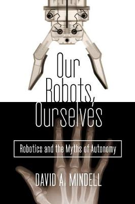 Our Robots, Ourselves book
