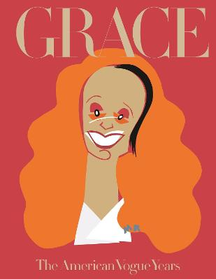 Grace: The American Vogue Years by Grace Coddington