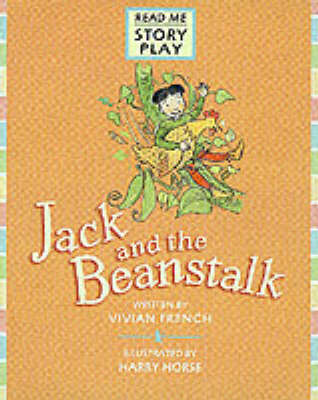 Jack and the Beanstalk by Vivian French