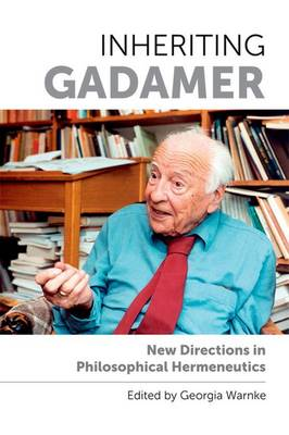 Inheriting Gadamer by Georgia Warnke