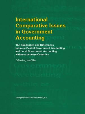 International Comparative Issues in Government Accounting by Aad Bac