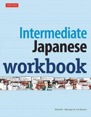 Intermediate Japanese Workbook by Michael L Kluemper