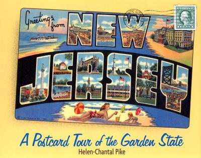 Greetings from New Jersey by Helen-Chantal Pike