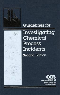 Guidelines for Investigating Chemical Process Incidents by Center for Chemical Process Safety (CCPS)