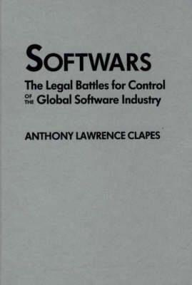 Softwars by Anthony Lawrence Clapes