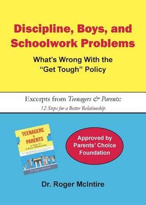 Discipline, Boys, and School Problems by Roger Warren McIntire