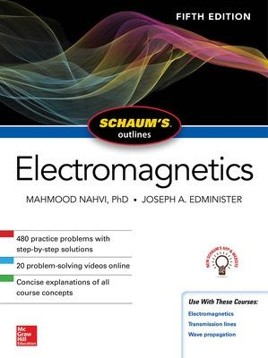 Schaum's Outline of Electromagnetics, Fifth Edition by Mahmood Nahvi