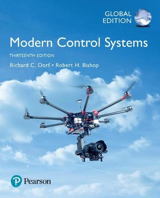 Modern Control Systems, Global Edition by Richard Dorf