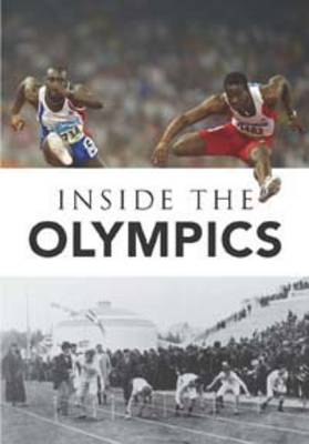 Inside the Olympics by Nick Hunter