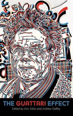 The Guattari Effect by Dr. Andrew Goffey
