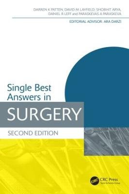 Single Best Answers in Surgery, Second Edition by Darren K. Patten