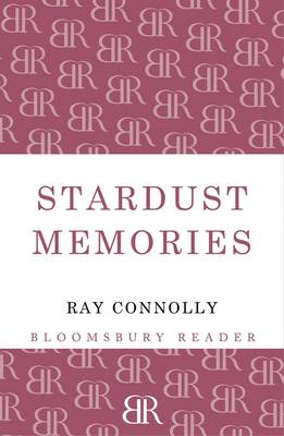 Stardust Memories by Ray Connolly